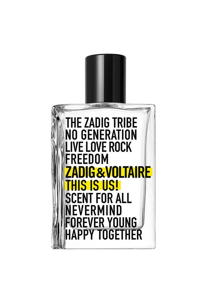 Zadig & Voltaire This Is Us Eau de Toilette 100 ml  0