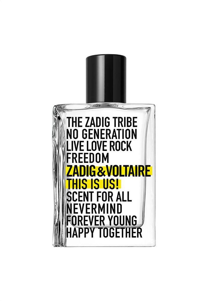 Zadig & Voltaire This Is Us Eau de Toilette 30 ml 0